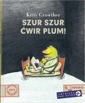 Szur szur ćwir plum Kitty Crowther